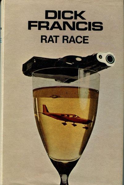 RAT RACE. FRANCIS, DICK Hardcover
