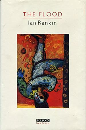 THE FLOOD.: RANKIN, IAN