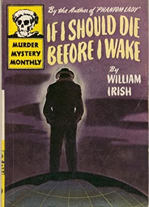 IF I SHOULD DIE BEFORE I WAKE.: IRISH, WILLIAM