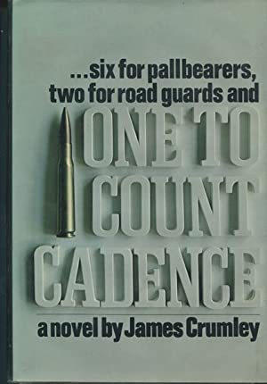 ONE TO COUNT CADENCE.: CRUMLEY,JAMES.