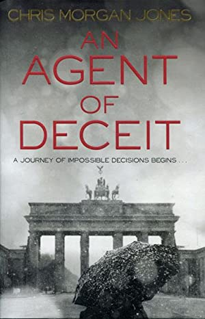 AN AGENT OF DECEIT: JONES, CHRIS MORGAN