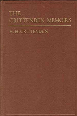 THE CRITTENDEN MEMOIRS.: CRITTENDEN, H.H. [COMPILED BY].