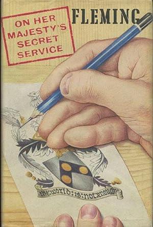 ON HER MAJESTY'S SECRET SERVICE: FLEMING, IAN