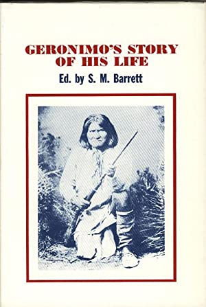GERONIMO'S STORY OF HIS LIFE: BARRETT, S. M.