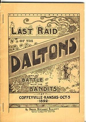 LAST RAID OF THE DALTONS. A RELIABLE: ELLIOTT, DAVID STEWART