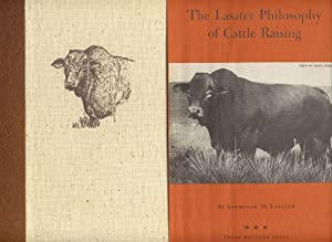 THE LASATER PHILOSOPHY OF CATTLE RAISING: LASATER, LAURENCE M