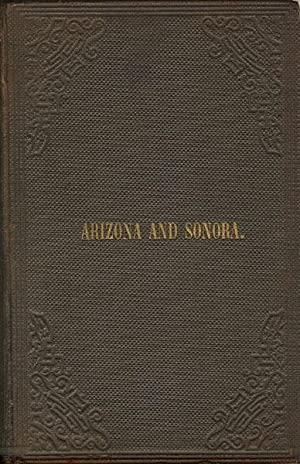 THE GEOGRAPHY AND RESOURCES OF ARIZONA AND SONORA : AN ADDRESS BEFORE THE AMERICAN GEOGRAPHICAL AND...