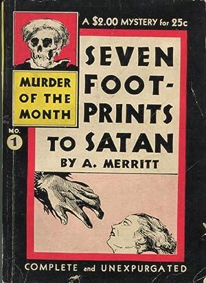 SEVEN FOOTPRINTS TO SATAN: MERRITT, A.