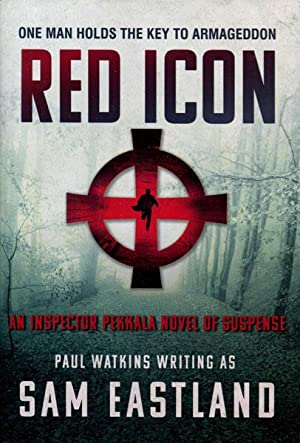 RED ICON. AN INSPECTOR PEKKALA NOVEL OF SUSPENSE: EASTLAND, SAM