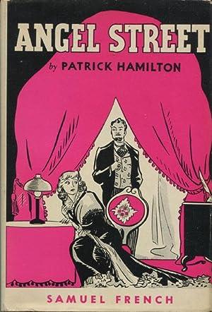 ANGEL STREET. A VICTORIAN THRILLER IN THREE ACTS: HAMILTON, PATRICK