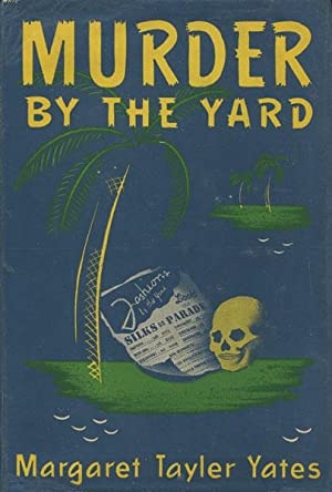 MURDER BY THE YARD: YATES, MARGARET TAYLER
