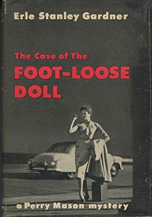 THE CASE OF THE FOOT-LOOSE DOLL: GARDNER, ERLE STANLEY