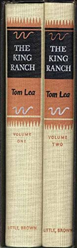 THE KING RANCH.: LEA, TOM.