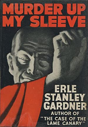 MURDER UP MY SLEEVE: GARDNER, ERLE STANLEY.