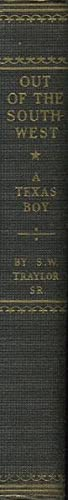 OUT OF THE SOUTHWEST.: TRAYLOR, SR, SAMUEL W.