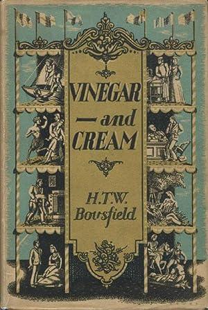 VINEGAR ---- AND CREAM. SHORT STORIES: BOUSFIELD, H. T.