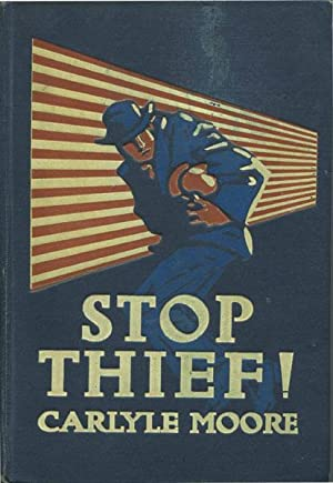 STOP THIEF !: JENKS, GEORGE C.