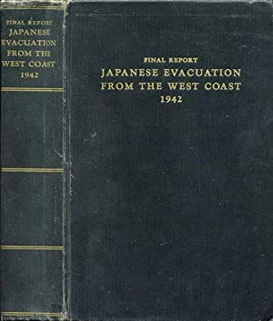 FINAL REPORT. JAPANESE EVACUATION FROM THE WEST: DEWITT, J. L.