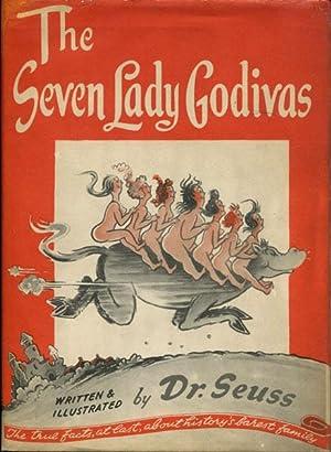 THE SEVEN LADY GODIVAS: DR. SEUSS [WRITTEN