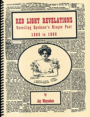 RED LIGHT REVELATIONS. UNVEILING SPOKANE'S RISQUE PAST: MOYNAHAN, JAY