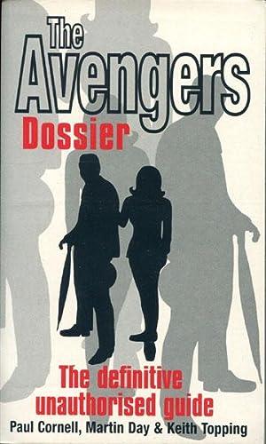 THE AVENGERS DOSSIER: CORNELL, PAUL, MARTIN