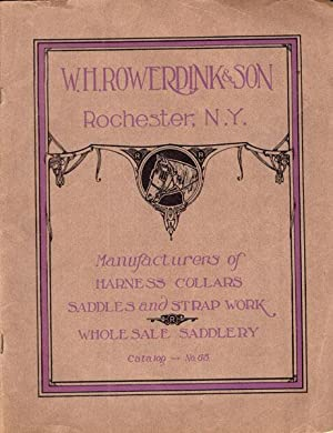 ILLUSTRATED CATALOG OF FINE HARNESS, COLLARS, STRAP: W. H. ROWERDINK