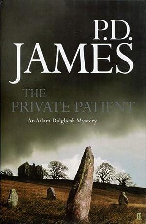 THE PRIVATE PATIENT.: JAMES, P. D.