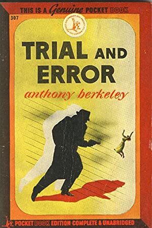 TRIAL AND ERROR.: BERKELEY, ANTHONY.