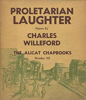 PROLETARIAN LAUGHTER.: WILLEFORD, CHARLES.