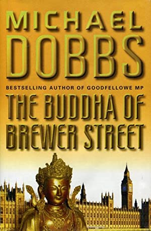 THE BUDDHA OF BREWER STREET.: DOBBS, MICHAEL.