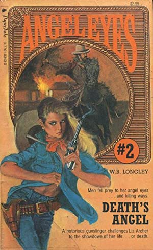 ANGEL EYES #2: DEATH ANGEL. BY W.B. LONGLEY.: RANDISI,ROBERT]