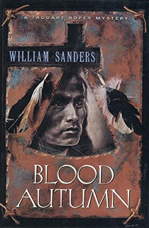 BLOOD AUTUMN.: SANDERS, WILLIAM.