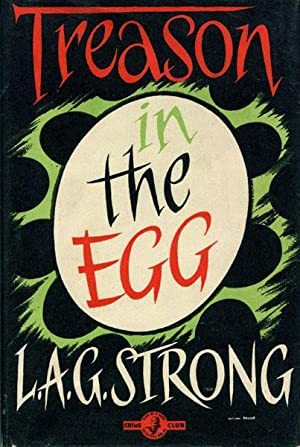 TREASON IN THE EGG.: STRONG, L.A.G.