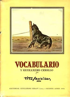 VOCABULARIO Y REFRANERO GRIOLLO, CON TEXTOS Y DIBUJOS ORIGINALES.: SAUBIDET, TITO