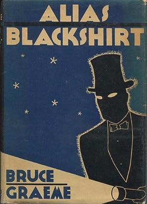 ALIAS BLACKSHIRT: GRAEME, BRUCE