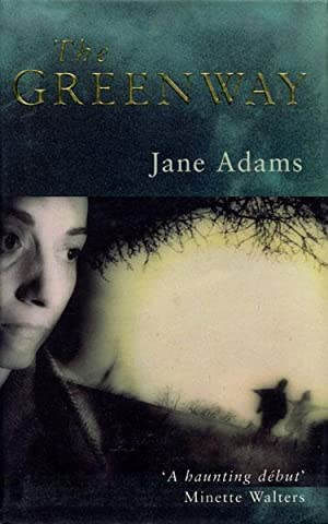 THE GREENWAY.: ADAMS, JANE.