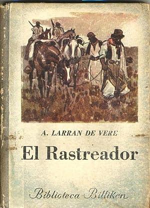 EL RASTREADOR.: LARRAN DE VERE,