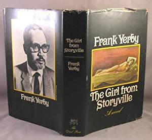 Girl From Storyville, A Victorian novel.: Yerby, Frank
