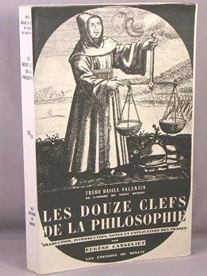 Les Douze Clefs de la Philosophie.: Valentin, Frere Basile; Eugene Canseliet