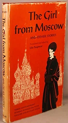 Girl from Moscow, and other stories.: Polevoy, Boris; Mikhail Sholokhov; Emmanuel Kazakevich