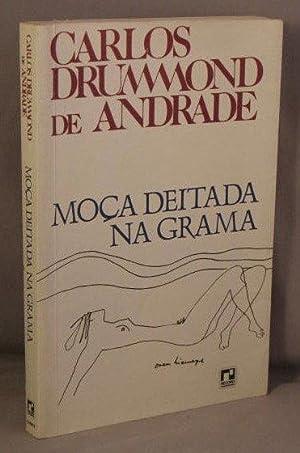 Moca Deitada Na Grama: Drummond de Andrade,