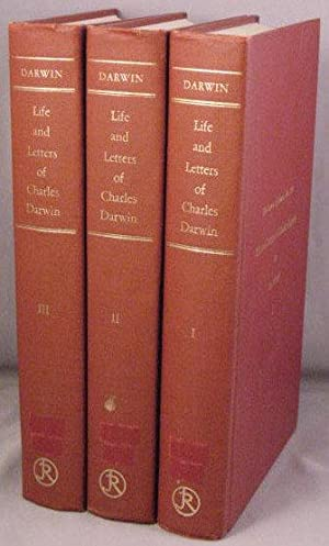 The Life and Letters of Charles Darwin, including an Autobiographical Chapter. 3 volumes: Darwin, ...
