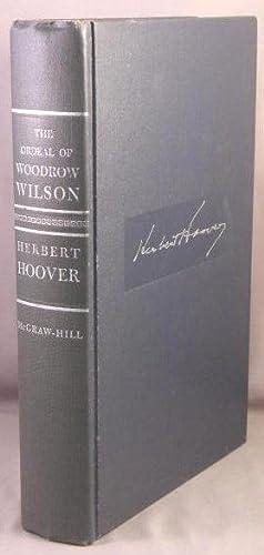 The Ordeal of Woodrow Wilson.: Hoover, Herbert