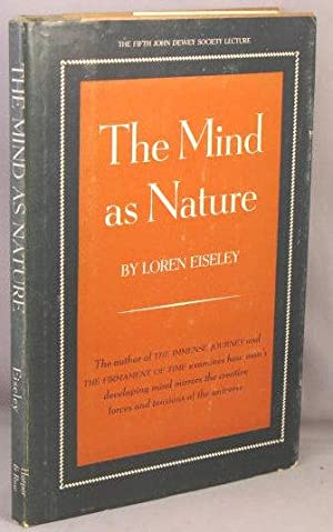 The Mind as Nature.: Eiseley, Loren