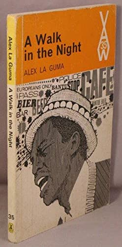 summary of a walk in the night by alex la guma A walk in the night and other stories by alex la guma, 9780810101395, available at book depository with free delivery worldwide.