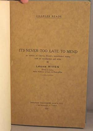 It's Never Too Late to Mend; An: Reade, Charles; Leone