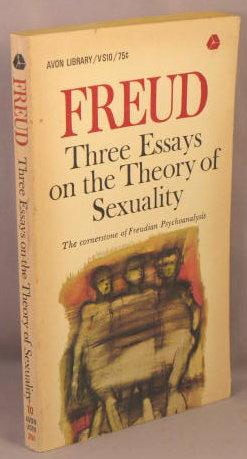 three essays on the theory of sexuality freud sigmund first  three essays on the theory of sexuality freud sigmund