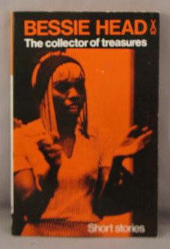 COLLECTOR OF TREASURES, and other Botswana village: Head, Bessie