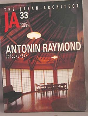 Antonin Raymond; JA, The Japan Architect 33.