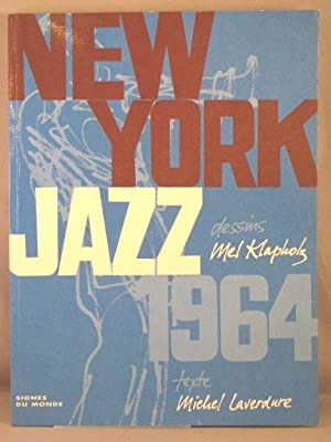 New York Jazz 1964.: Klapholz, Mel; Michel
